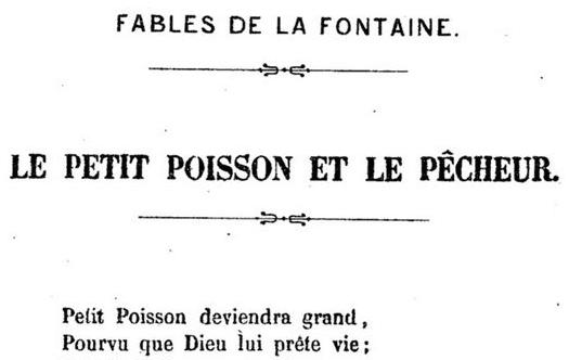 Petit poisson deviendra grand - fable de La Fontaine